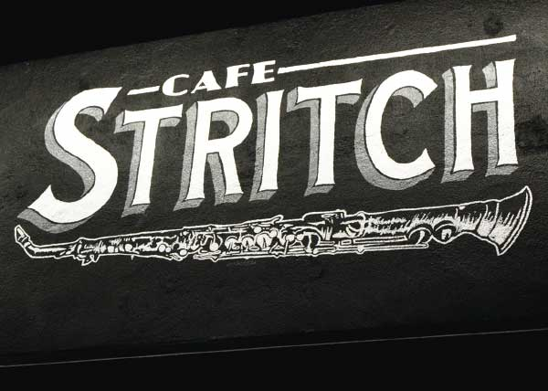 Cafe Stritch, for the late night coffee lovers
