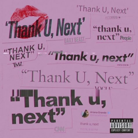 "Ariana Grande's ""Thank u, next"" explores self acceptance"