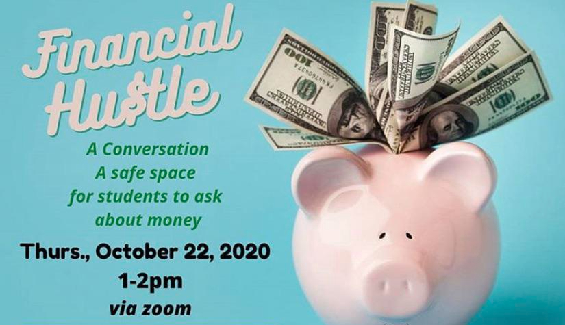De Anza College's Office of Equity dissuaded student financial worries at its event Financial Hustle.