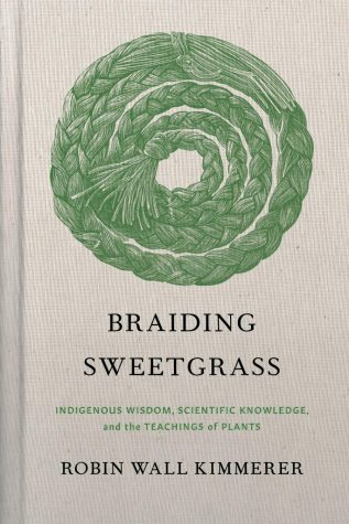 """""""Braiding Sweetgrass"""" by Robin Wall Kimmerer"""